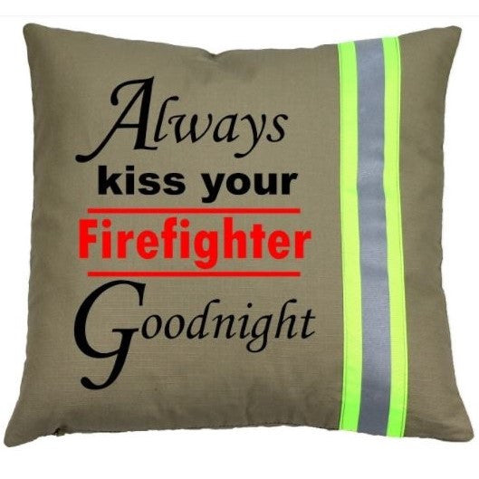 Firefighter TAN Pillow - Always Kiss Your Firefighter Goodnight