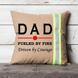 Firefighter TAN Pillow - DAD Fueled by Fire Driven By Courage