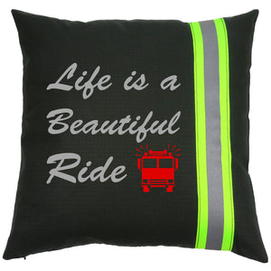Firefighter BLACK Pillow - Life is a Beautiful Ride