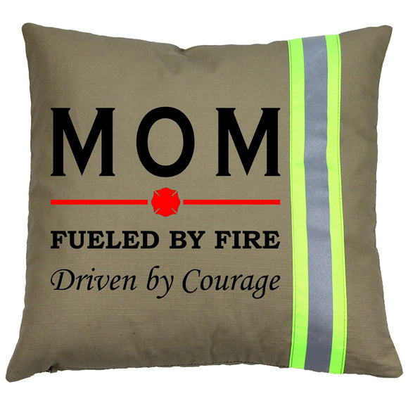 Firefighter TAN Pillow - MOM Fueled by FIRE Driven By COURAGE