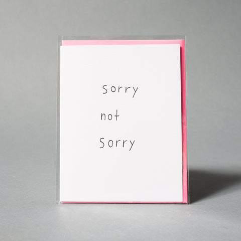 sorry not sorry card