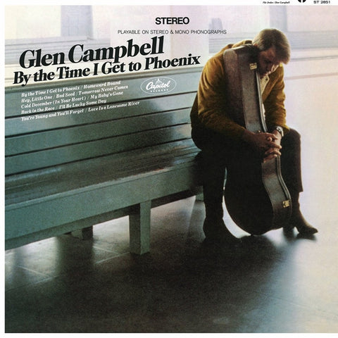 Glen Campbell - By The Time I Get To Phoenix on LP - direct audio