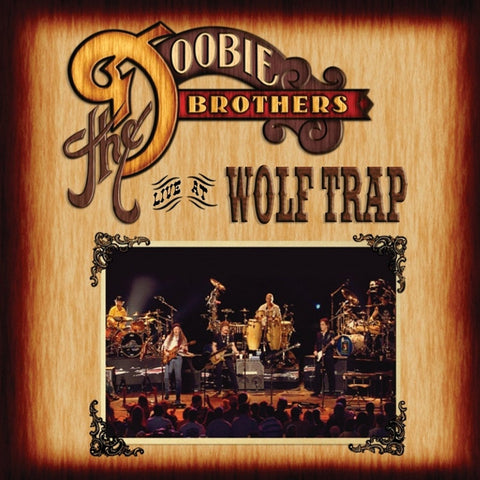 The Doobie Brothers - Live At Wolf Trap on 2LP - direct audio
