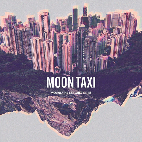 Moon Taxi - Mountains Beaches Cities Vinyl LP + Download - direct audio