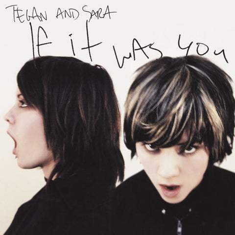 Tegan And Sara - If It Was You on LP - direct audio