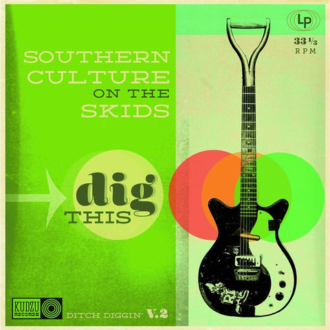 Southern Culture On The Skids - Dig This on Colored LP + Download Card - direct audio