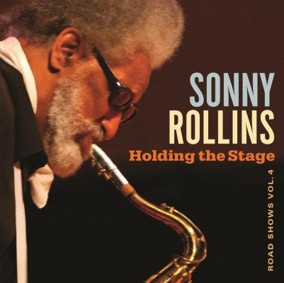 Sonny Rollins - Holding The Stage: Road Shows Vol. 4 on Limited Edition 180g Import Vinyl 2LP - direct audio