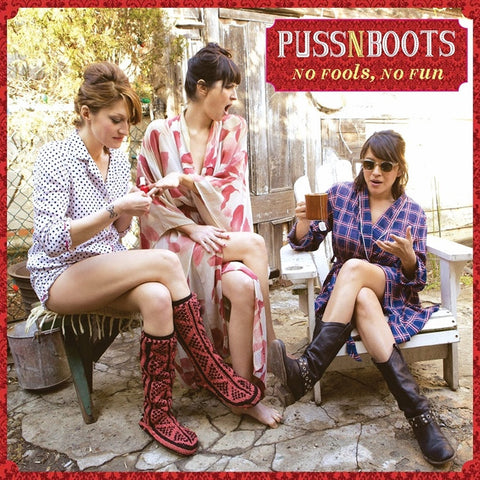 Puss N Boots - No Fools, No Fun on 180g LP - direct audio