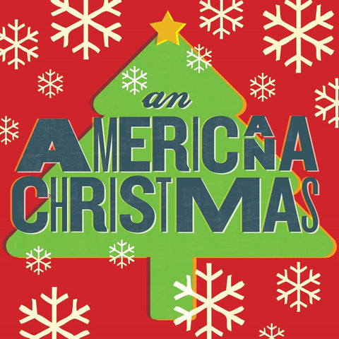 An Americana Christmas - Various Artists on Limited Edition 180g LP - direct audio