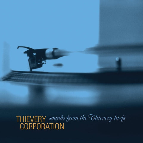 Thievery Corporation - Sounds From The Thievery Hi-Fi on 2LP - direct audio