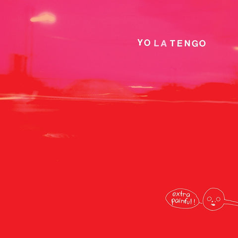 "Yo La Tengo - Extra Painful on Limited Edition 2LP + 7"" + Download (Awaiting Repress) - direct audio"