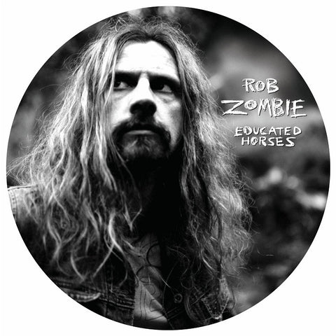 Rob Zombie - Educated Horses on Limited Edition Picture Disc LP - direct audio