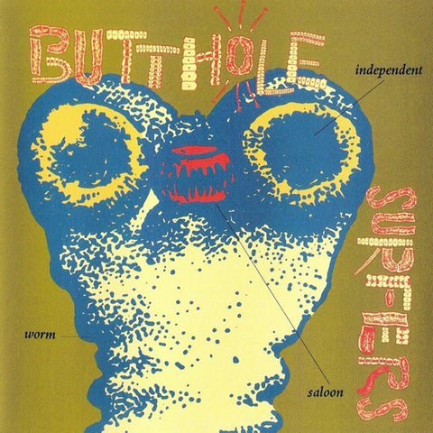 Butthole Surfers - Independent Worm Saloon Colored 180g Vinyl LP (Out Of Stock) Pre-order - direct audio