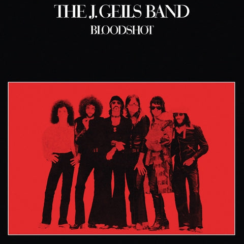 The J. Geils Band - Bloodshot on Limited Edition Colored LP - direct audio