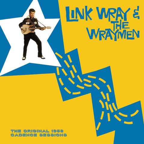 Link Wray & The Wraymen - The Original 1958 Cadence Sessions Import Vinyl LP - direct audio