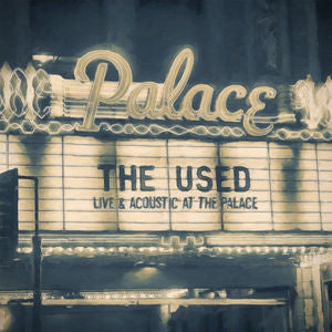 The Used - Live & Acoustic At The Palace Vinyl 2LP + Download - direct audio