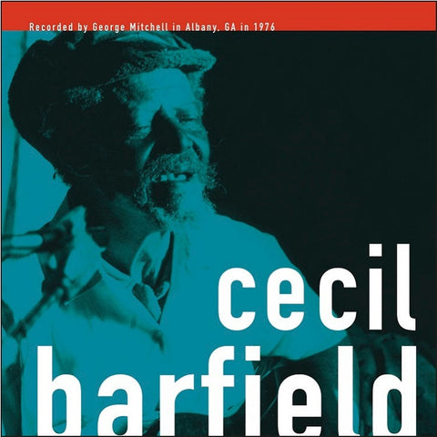 Cecil Barfield - The George Mitchell Collection on LP - direct audio