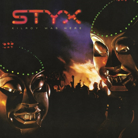 STYX - Kilroy Was Here on 180g LP - direct audio