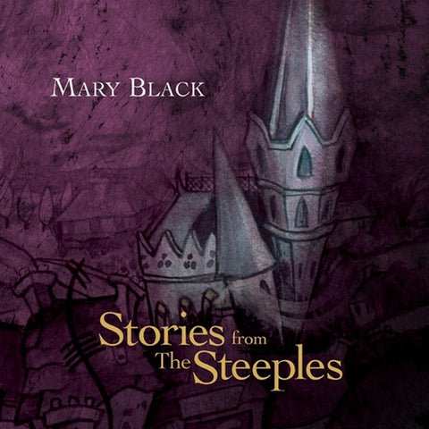 Mary Black - Story Of The Steeples on 180g Import Vinyl LP - direct audio