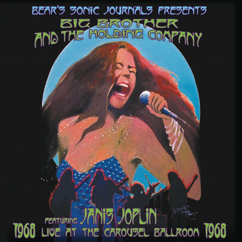 Big Brother Holding Company Featuring Janis Joplin - Live At The Carousel Ballroom 1968 on 180g 2LP - direct audio
