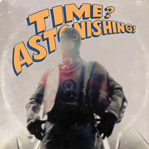L'Orange And Kool Keith - Time? Astonishing! Vinyl LP (Out Of Stock) Pre-order - direct audio