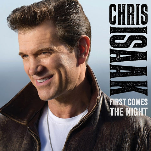 Chris Isaak - First Comes The Night on 180g 2LP + Download - direct audio