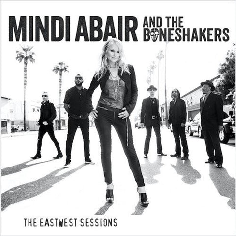 Mindi Abair and the Boneshakers The Eastwest Sessions Vinyl LP