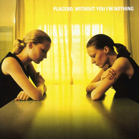 Placebo - Without You I'm Nothing on 180g LP - direct audio