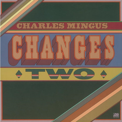 Charles Mingus - Changes Two Limited Edition 180g Import Vinyl LP - direct audio