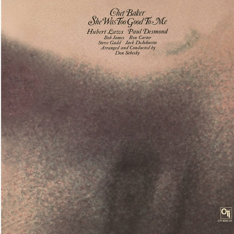 Chet Baker - She Was Too Good To Me on Limited Edition 180g LP - direct audio