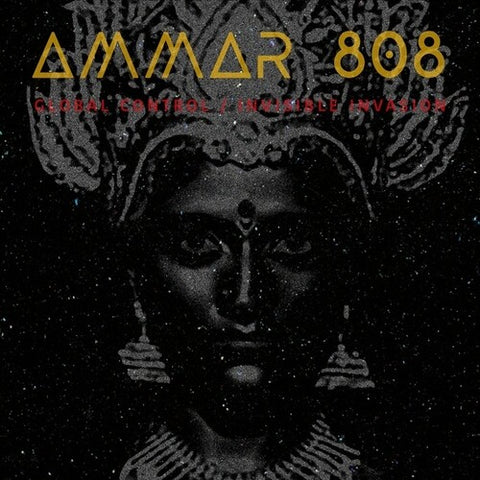 Ammar 808 - Global Control / Invisible Invasion 180g Vinyl LP + Download Code - direct audio
