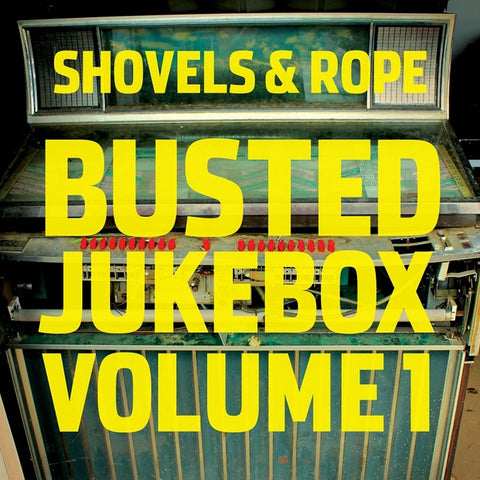 Shovels And Rope - Busted Jukebox: Volume 1 Vinyl LP + Download - direct audio