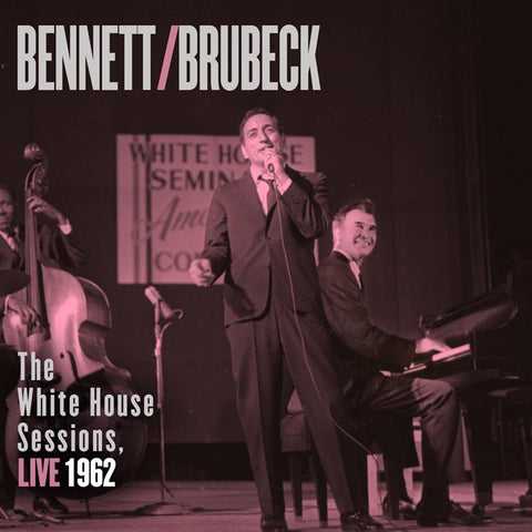 Tony Bennett And Dave Brubeck - The White House Session, Live 1962 on 180g 2LP - direct audio