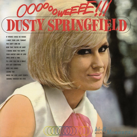 Dusty Springfield - Ooooooweeee! on Limited Edition Import 180g LP - direct audio