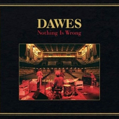 Dawes - Nothing Is Wrong on LP - direct audio