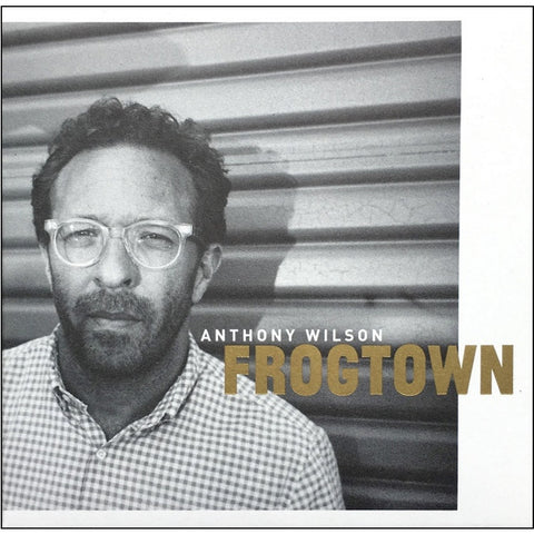 Anthony Wilson - Frogtown 180g Vinyl 2LP - direct audio