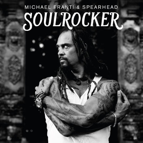 Michael Franti & Spearhead - Soulrocker Vinyl 2LP (Out Of Stock) - direct audio