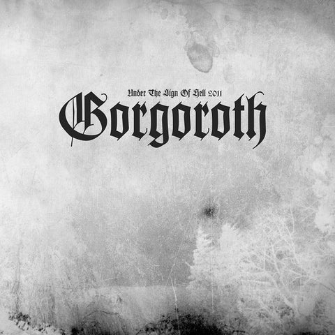 Gorgoroth - Under The Sign Of Hell 2011 Picture Disc (Backordered) - direct audio