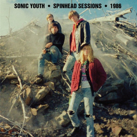 Sonic Youth - Spinhead Sessions 1986 on Limited Edition Vinyl LP - direct audio