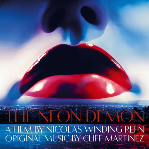 Cliff Martinez The Neon Demon: Original Motion Picture Soundtrack on Colored 180g 2LP + Download - direct audio
