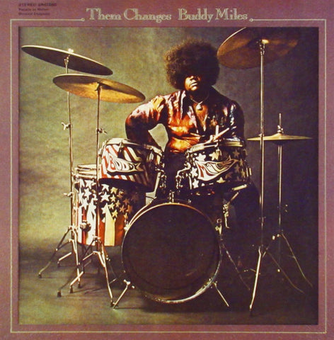 Buddy Miles - Them Changes on Limited Edition Import 180g LP - direct audio