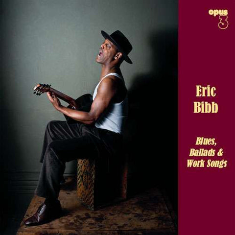 Eric Bibb - Blues, Ballads And Work Songs on 180g Vinyl LP - direct audio