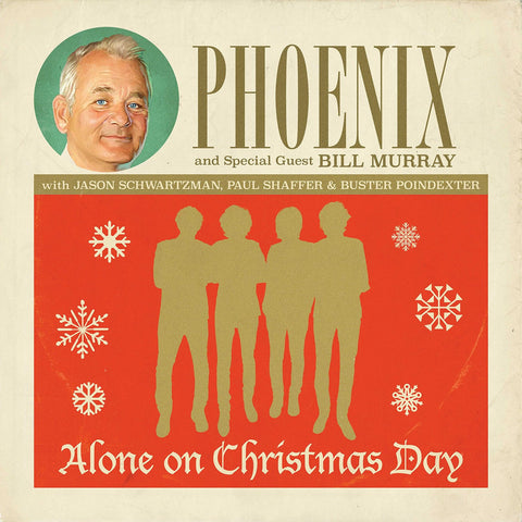 "Phoenix - With Special Guest Bill Murray Alone On Christmas Day on 7"" Vinyl - direct audio"
