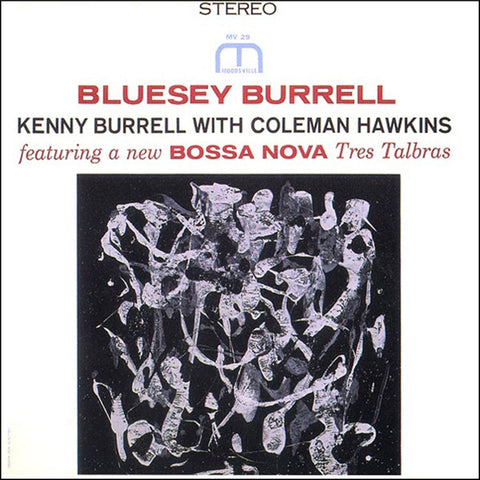 Kenny Burrell - Bluesy Burrell on 200g LP TBA - direct audio