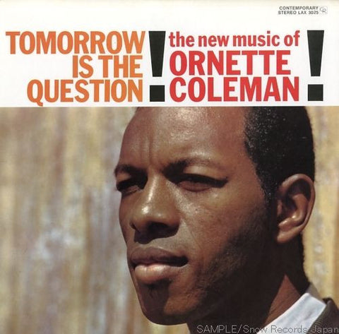 Ornette Coleman - Tomorrow Is The Question! on LP - direct audio