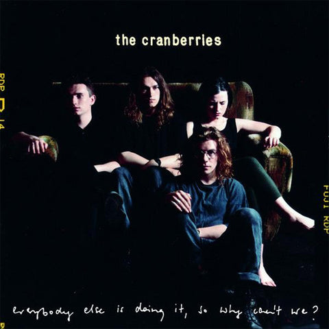 The Cranberries Everybody Else Is Doing It, So Why Can't We? 180g Vinyl LP