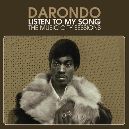 Darondo - Listen To My Song: The Music City Sessions Vinyl LP Coming December 18 2021 Pre-order - direct audio