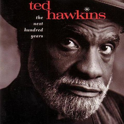 Ted Hawkins - The Next Hundred Years 200g Vinyl LP