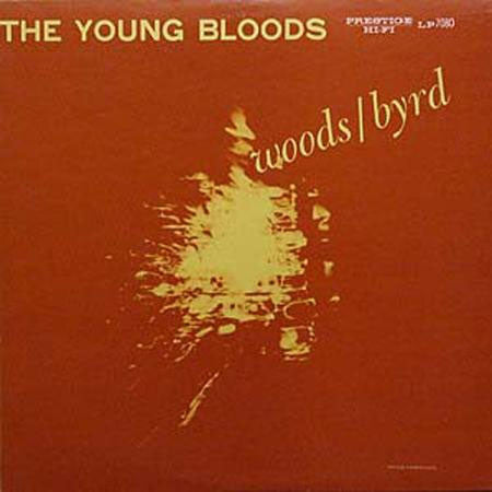 Phil Woods And Donald Byrd - The Young Bloods on Hybrid Mono SACD - direct audio
