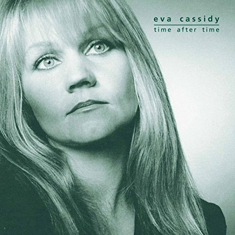 Eva Cassidy - Time After Time on CD (Awaiting Repress) - direct audio